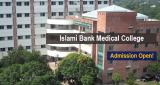 Islami Bank Medical College Admission 2020-21